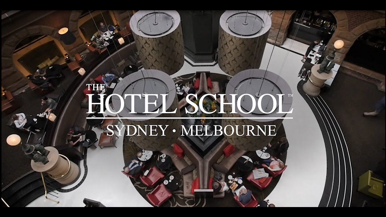 The Hotel School, Sydney & Melbourne